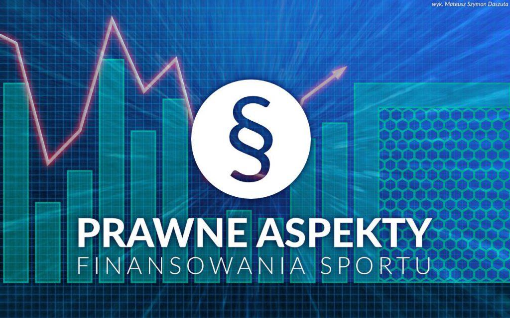 Prawne aspekty finansowania sportu